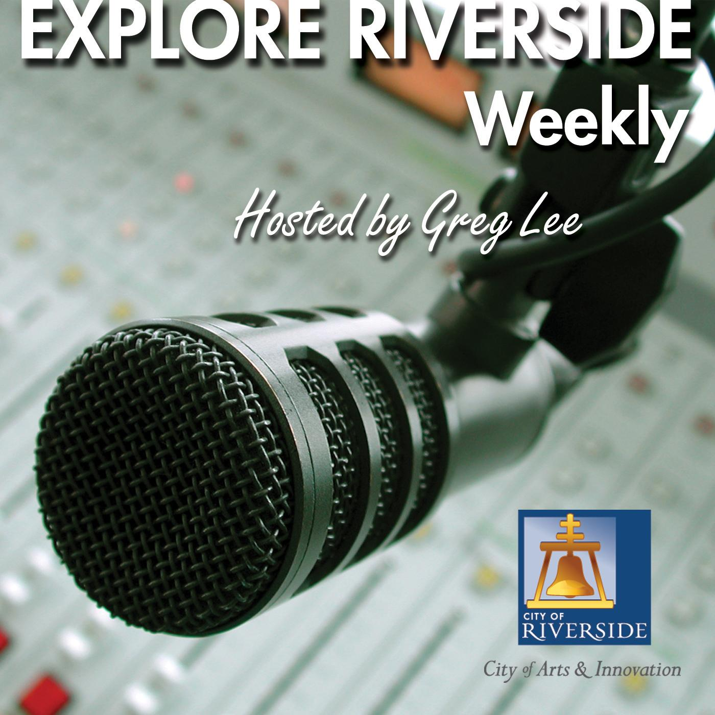 Explore Riverside Weekly